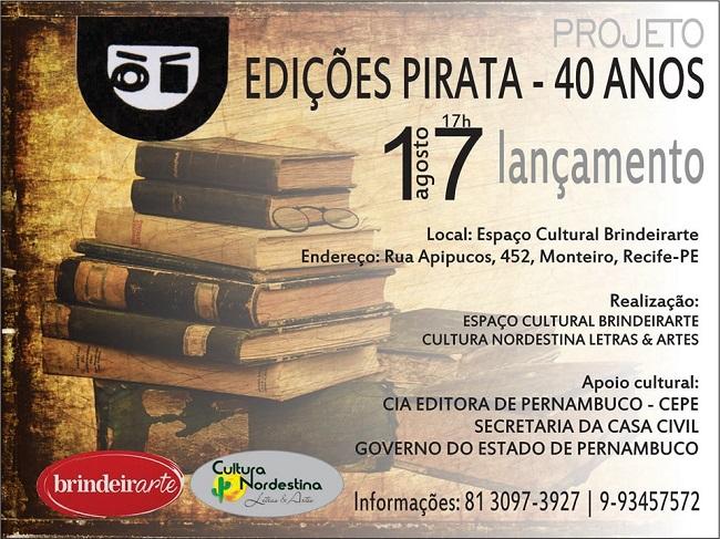 """""""A Edições Pirata funcionou na casa de Myriam e Alberto, de novembro de 1979 até março de 1984. Segundo Brindeiro (1997, p. 109)"""", É nesse endereço, onde está instalada, atualmente, a Brindeirarte, que acontecerá o lançamento do projeto: Rua Apipucos, 452, Monteiro, Recife - PE."""